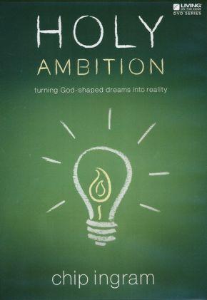 Holy Ambition DVD Set (Chip Ingram) *Scratch & Dent*