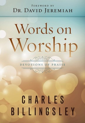 Words on Worship: Devotions of Praise