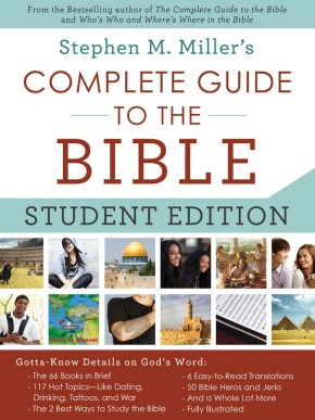 The Complete Guide to the Bible--Student Edition: Gotta-Know Details on God's Word