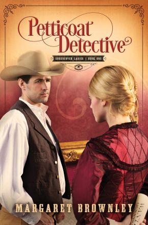 Petticoat Detective (Undercover Ladies) *Scratch & Dent*