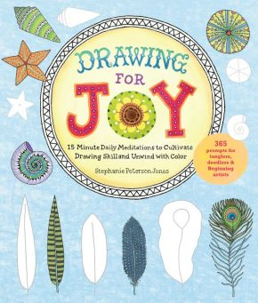 Drawing for Joy: 15-Minute Daily Meditations to Cultivate Drawing Skill and Unwind with Color--365 Prompts for Aspiring Artists *Scratch & Dent*