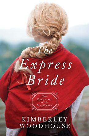 The Express Bride (Daughters of the Mayflower)