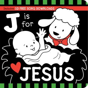 J Is for JESUS Black and White Board Book (Tell Me About God Board Books) *Scratch & Dent*