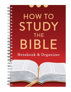 How to Study the Bible Notebook and Organizer