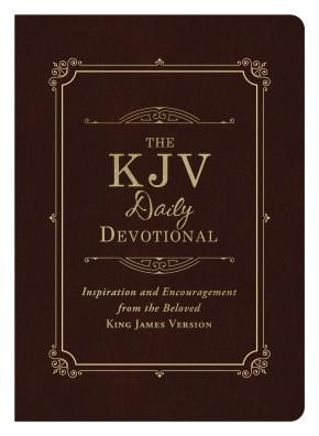 The KJV Daily Devotional: Inspiration and Encouragement from the Beloved King James Version *Scratch & Dent*
