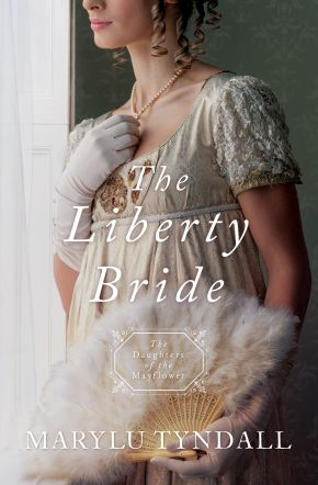 The Liberty Bride: Daughters of the Mayflower - book 6