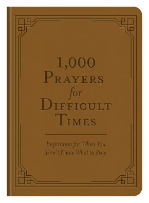 1,000 Prayers for Difficult Times *Scratch & Dent*