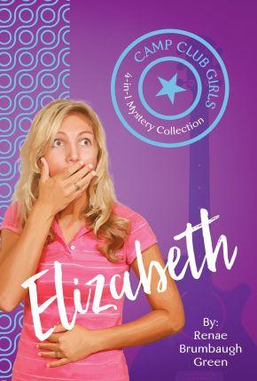 Camp Club Girls: Elizabeth *Scratch & Dent*