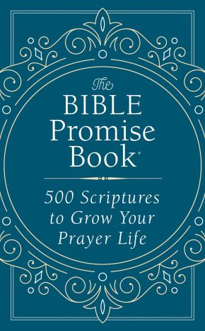 The Bible Promise Book: 500 Scriptures to Grow Your Prayer Life