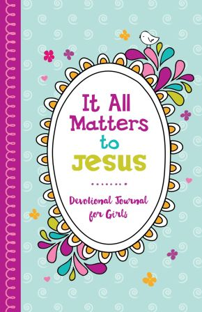 It All Matters to Jesus Devotional Journal for Girls *Scratch & Dent*