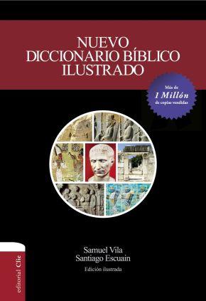 Nuevo diccionario bíblico ilustrado (Spanish Edition)