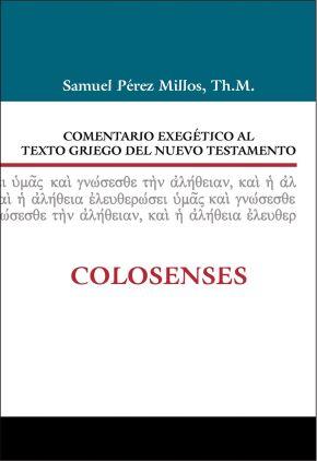 Comentario exegético al texto griego del Nuevo Testamento: Colosenses (Spanish Edition)