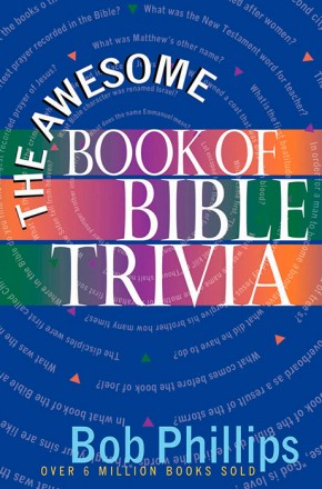The Awesome Book of Bible Trivia *Scratch & Dent*