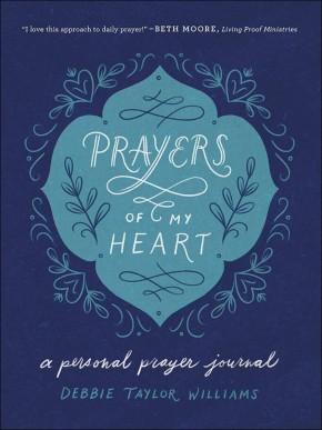 Prayers of My Heart: A Personal Prayer Journal