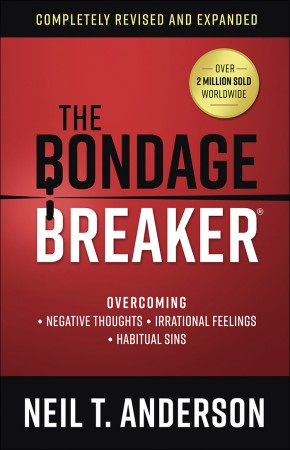 The Bondage Breakerver: Overcoming *Negative Thoughts *Irrational Feelings *Habitual Sins