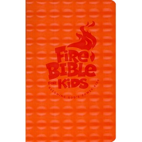 Fire Bible For Kids: Flex Cover NKJV