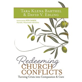 Redeeming Church Conflicts: Turning Crisis into Compassion & Care