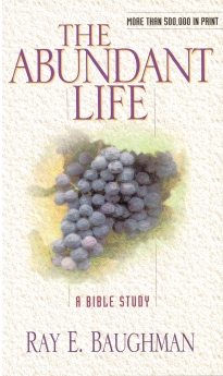 The Abundant Life (Bible Study) *Scratch & Dent*