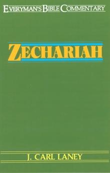 Zechariah- Everyman's Bible Commentary (Everyman's Bible Commentaries)