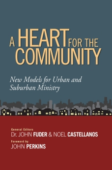 A Heart for the Community: New Models for Urban and Suburban Ministry *Scratch & Dent*
