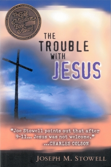 The Trouble with Jesus PB by Joseph Stowell
