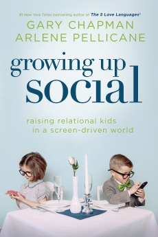 Growing Up Social: Raising Relational Kids in a Screen-Driven World *Scratch & Dent*
