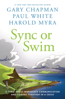 Sync or Swim: A Fable About Workplace Communication and Coming Together in a Crisis *Scratch & Dent*