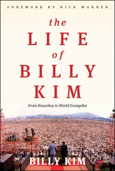 The Life of Billy Kim: From Houseboy to World Evangelist *Scratch & Dent*