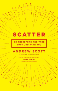 Scatter: Go Therefore and Take Your Job With You