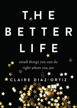 Better Life, The
