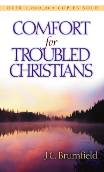 Comfort for Troubled Christians by J. Brumfield