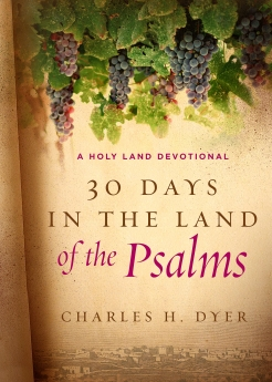 30 Days in the Land of the Psalms: A Holy Land Devotional *Scratch & Dent*