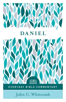 Daniel (Everyday Bible Commentary series)