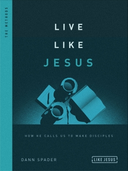 Live Like Jesus: How He Calls Us to Make Disciples (Like Jesus Series)
