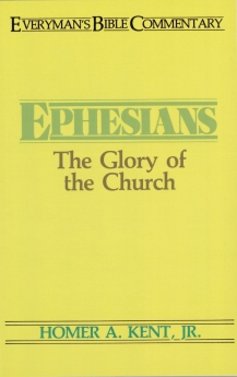 Ephesians: The Glory of the Church (Everyman's Bible Commentary) *Scratch & Dent*