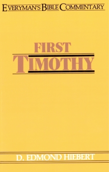 First Timothy- Everyman's Bible Commentary (Everyman's Bible Commentaries) *Scratch & Dent*