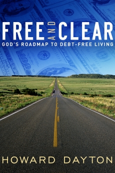 Free and Clear: God's Roadmap to Debt-Free Living