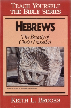 Hebrews: The Beauty of Christ Unveiled