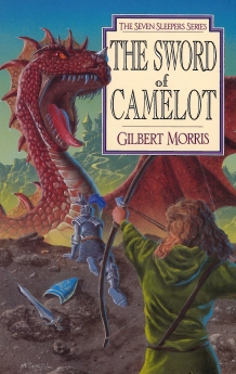 The Sword of Camelot (Seven Sleepers Series #3)