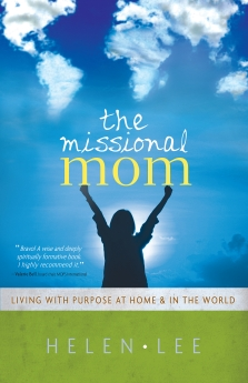 The Missional Mom: Living with Purpose at Home & in the World *Scratch & Dent*