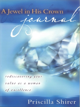 A Jewel in His Crown Journal: Rediscovering Your Value as a Woman of Excellence *Scratch & Dent*