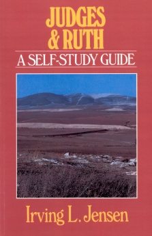Judges & Ruth- Jensen Bible Self Study Guide (Jensen Bible Self-Study Guide Series)