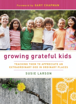 Growing Grateful Kids PB by Susie Larson