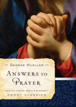 Answers to Prayer (Moody Classics) *Scratch & Dent*