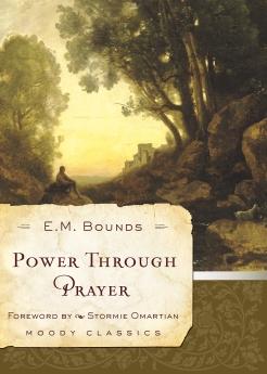 Power Through Prayer (Moody Classics)