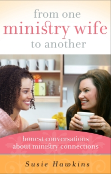 From One Ministry Wife to Another: Honest Conversations about Ministry Connections *Scratch & Dent*