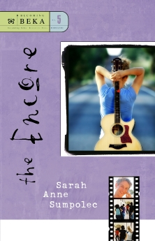The Encore (Becoming Beka Series, Book 5)