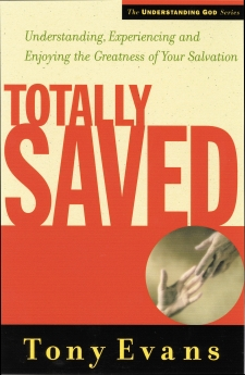 Totally Saved by Tony Evans