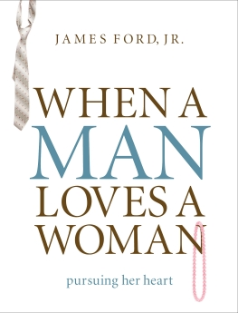 When a Man Loves a Woman: Pursuing Her Heart *Scratch & Dent*