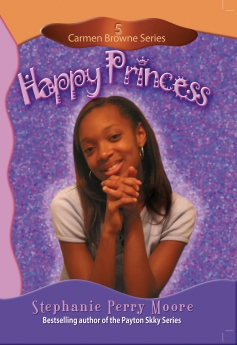 Happy Princess (Carmen Browne) by Stephanie Perry Moore